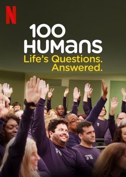 Poster della serie 100 Humans: Life's Questions. Answered.