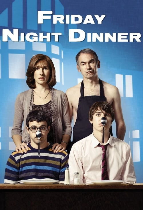 Poster della serie Friday Night Dinner