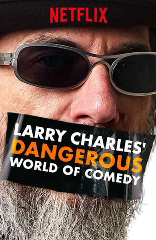 Poster della serie Larry Charles' Dangerous World of Comedy