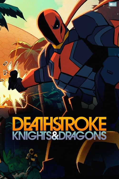 Poster della serie Deathstroke: Knights & Dragons