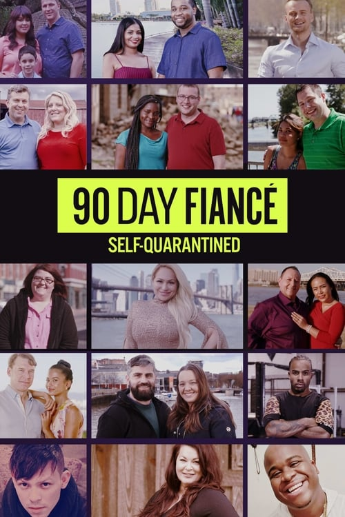 Poster della serie 90 Day Fiancé: Self-Quarantined