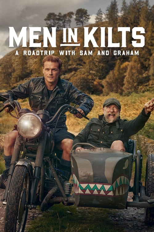 Poster della serie Men in Kilts: A Roadtrip With Sam and Graham