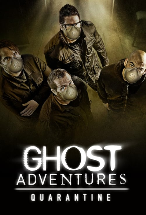 Poster della serie Ghost Adventures: Quarantine