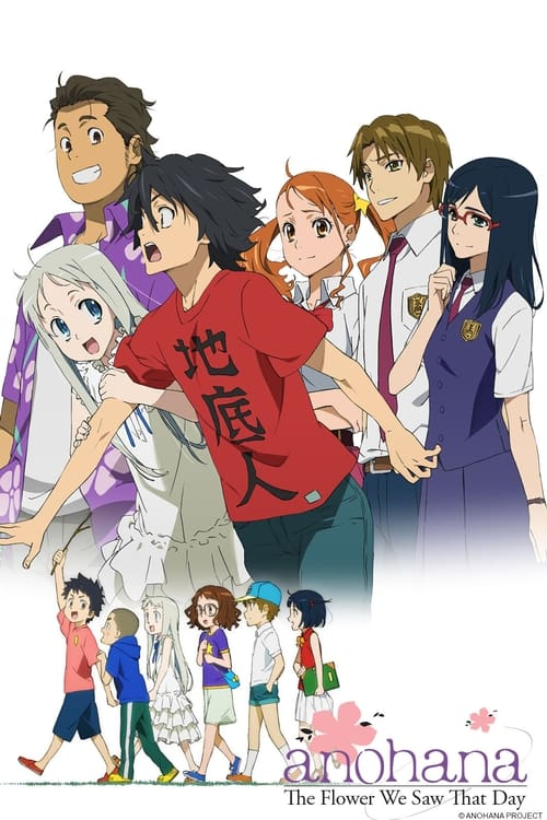 Poster della serie Anohana: The Flower We Saw That Day