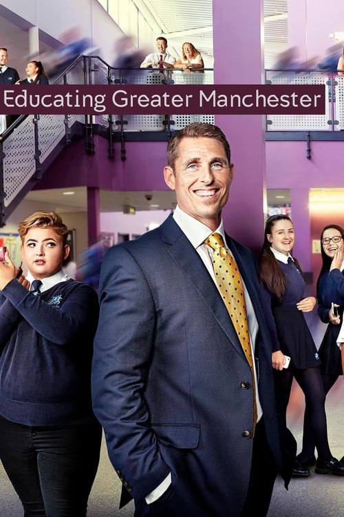 Poster della serie Educating Greater Manchester