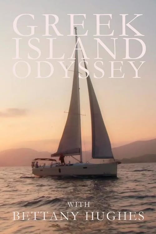 Poster della serie A Greek Odyssey with Bettany Hughes