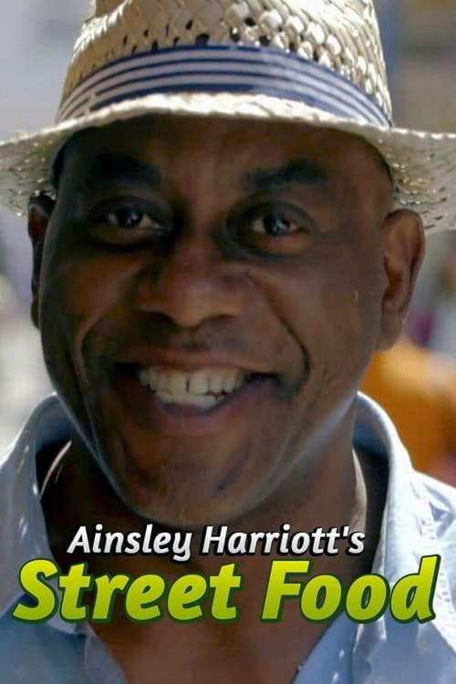 Poster della serie Ainsley Harriott's Street Food