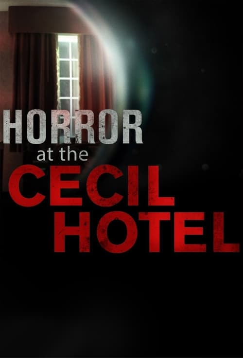 Poster della serie Horror at the Cecil Hotel