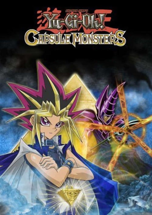 Poster della serie Yu-Gi-Oh! Capsule Monsters