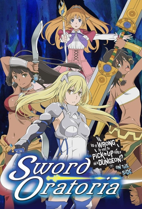 Poster della serie Is It Wrong to Try to Pick Up Girls in a Dungeon? On the Side: Sword Oratoria