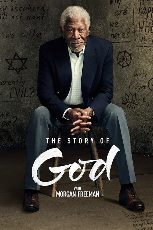 Poster della serie The Story of God with Morgan Freeman