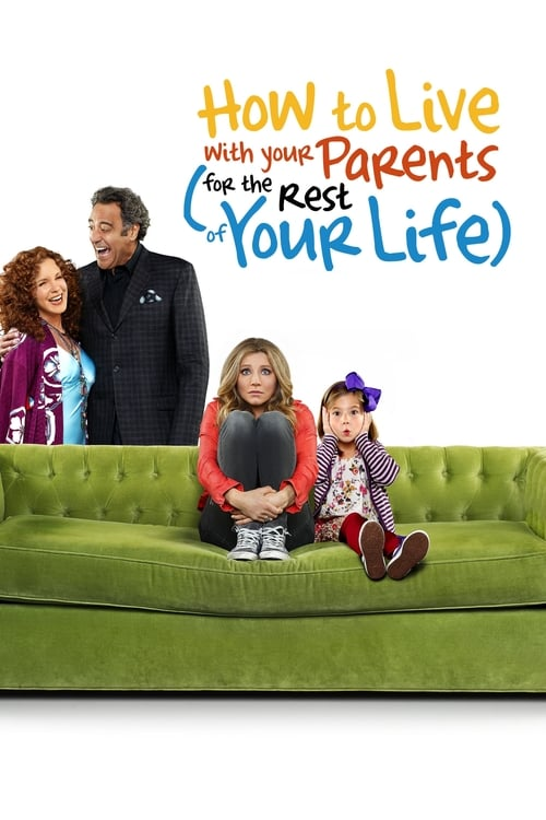 Poster della serie How to Live With Your Parents (For the Rest of Your Life)