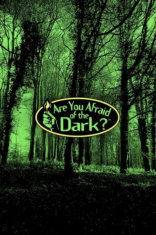 Poster della serie Are You Afraid of the Dark?