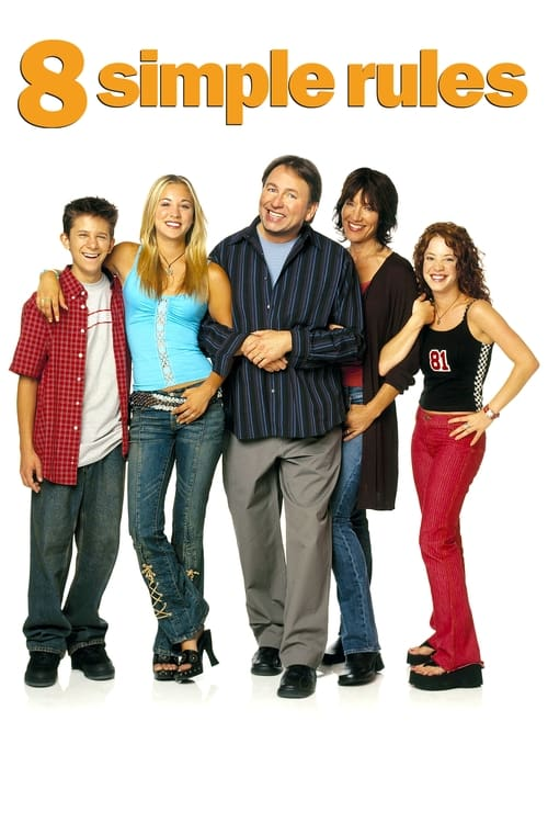 Poster della serie 8 Simple Rules... for Dating My Teenage Daughter
