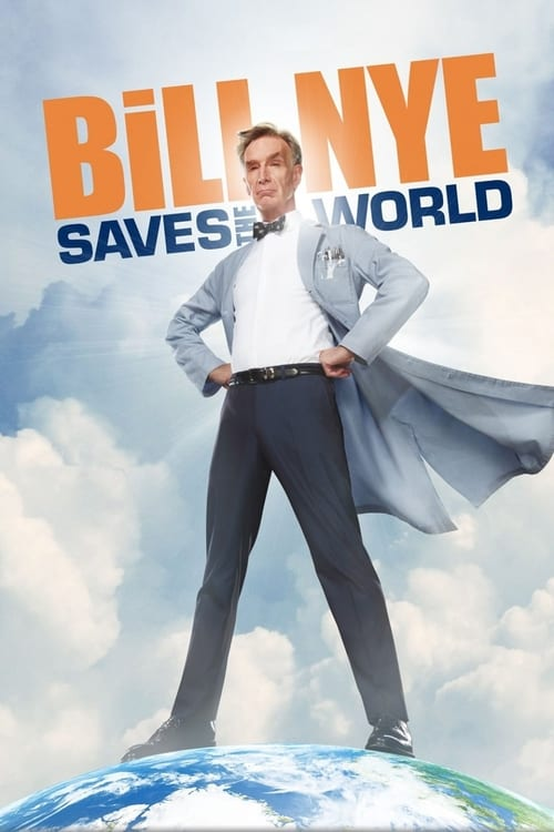 Poster della serie Bill Nye Saves the World