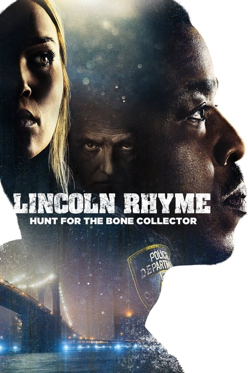 Poster della serie Lincoln Rhyme: Hunt for the Bone Collector
