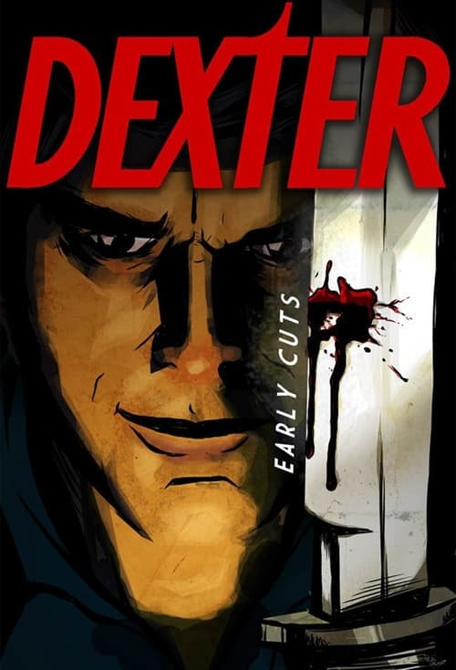Poster della serie Dexter: Early Cuts
