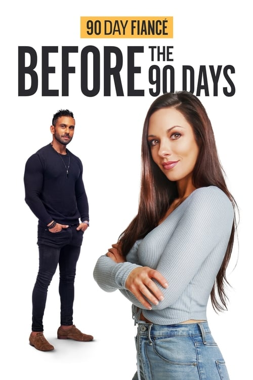 Poster della serie 90 Day Fiancé: Before the 90 Days