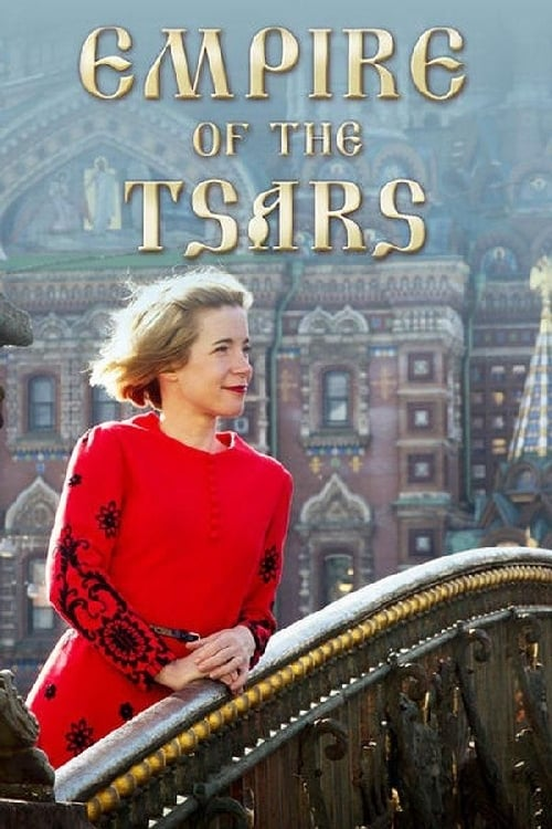 Poster della serie Empire of the Tsars: Romanov Russia with Lucy Worsley