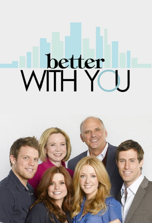 Poster della serie Better With You