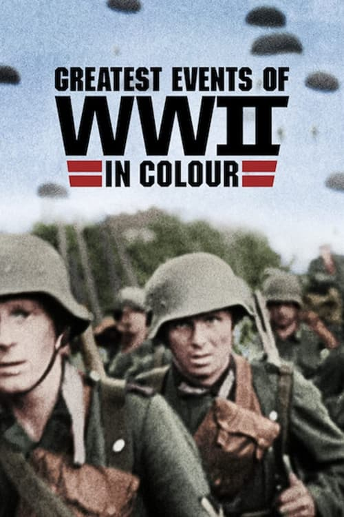 Poster della serie Greatest Events of World War II in Colour