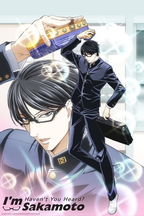 Poster della serie Haven't You Heard? I'm Sakamoto