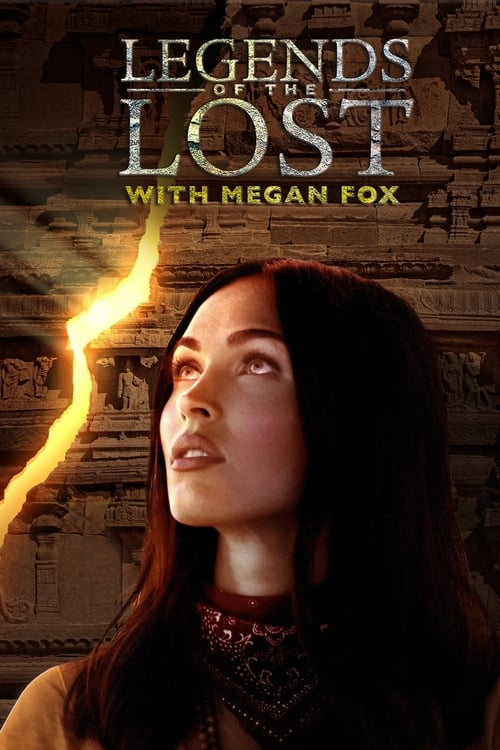 Poster della serie Legends of the Lost With Megan Fox