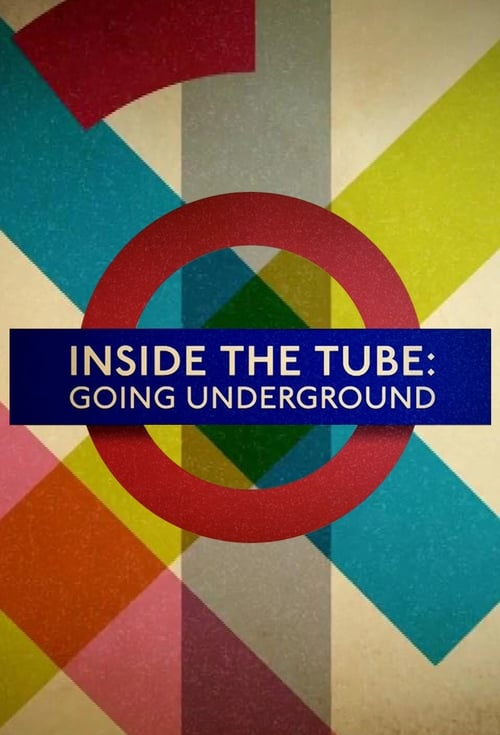 Poster della serie Inside the Tube: Going Underground