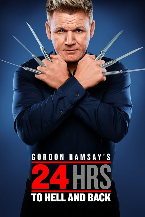 Poster della serie Gordon Ramsay's 24 Hours to Hell and Back