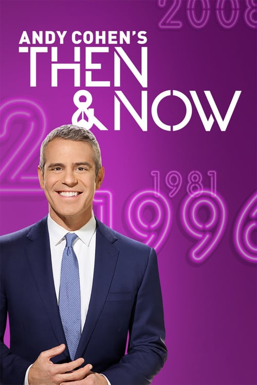 Poster della serie Andy Cohen's Then and Now