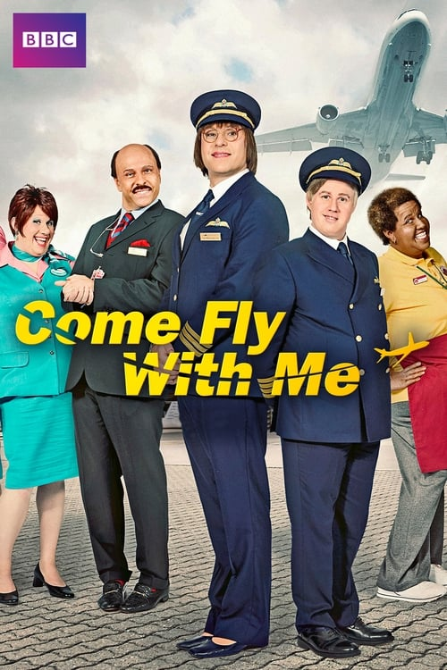 Poster della serie Come Fly with Me