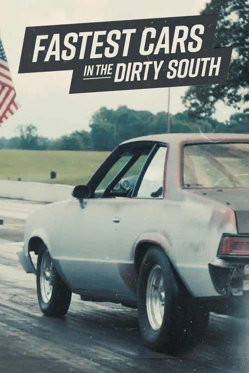 Poster della serie Fastest Cars in the Dirty South