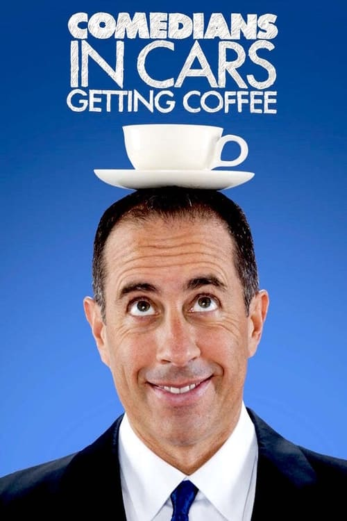 Poster della serie Comedians in Cars Getting Coffee