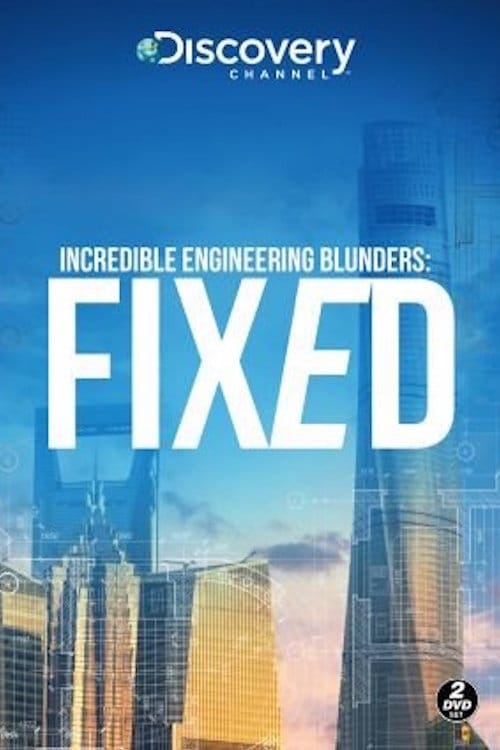 Poster della serie Incredible Engineering Blunders: Fixed