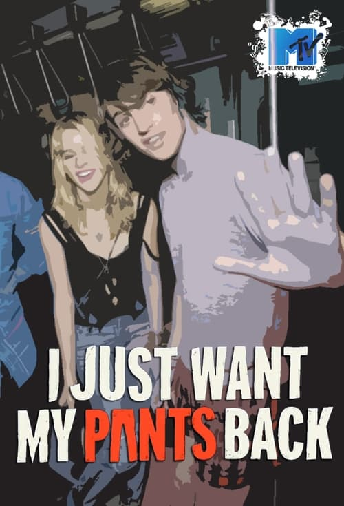 Poster della serie I Just Want My Pants Back