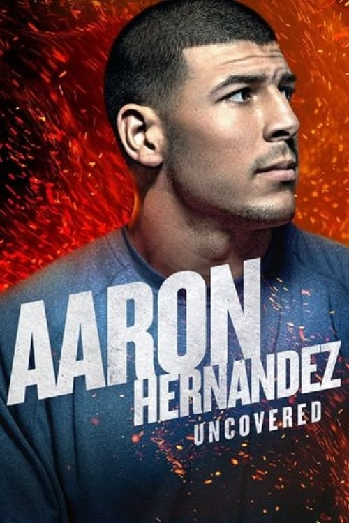 Poster della serie Aaron Hernandez Uncovered