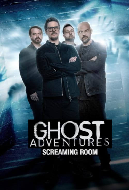 Poster della serie Ghost Adventures: Screaming Room