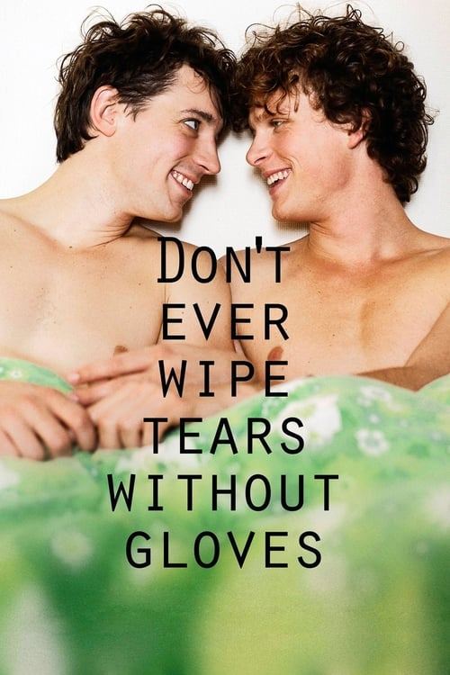 Poster della serie Don't Ever Wipe Tears Without Gloves