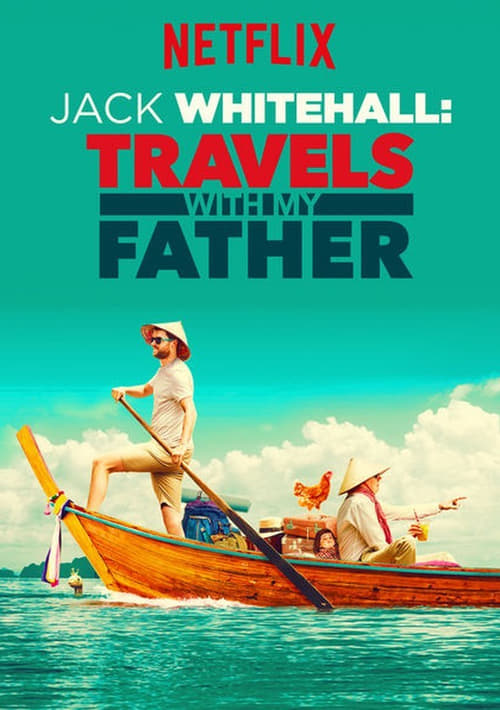 Poster della serie Jack Whitehall: Travels with My Father