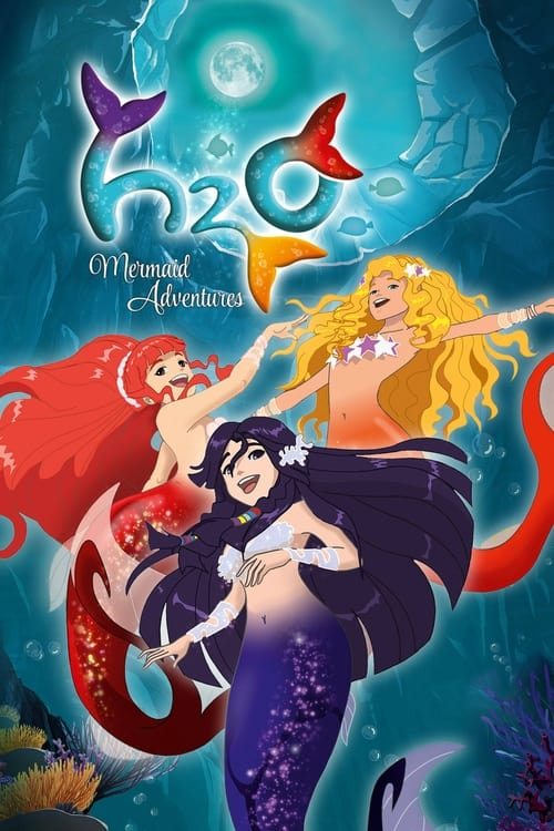 Poster della serie H2O: Mermaid Adventures